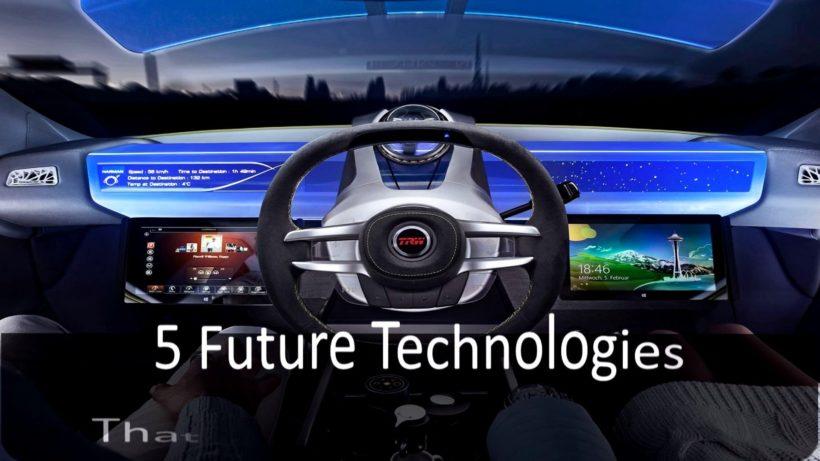5 amazing technologies