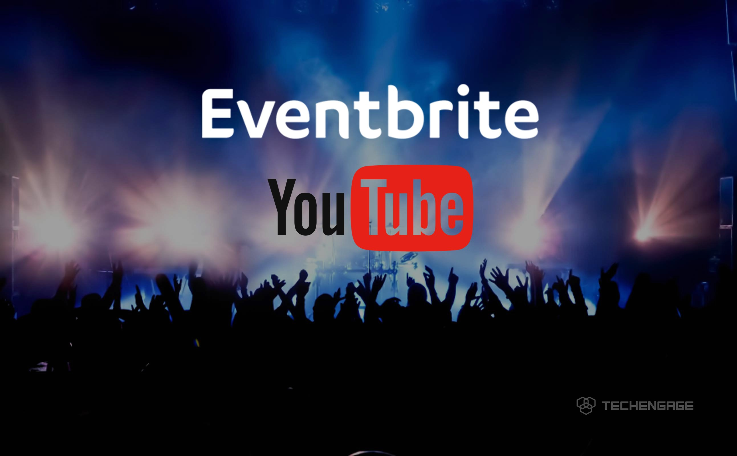 YouTube and Eventbrite, from music videos to concert tickets