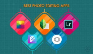 featured image for best photo editing apps including snapseed, picsart, vsco, adobe lightroom and fotor photo editing software