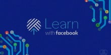 "Facebook launches ""Learn with Facebook"""