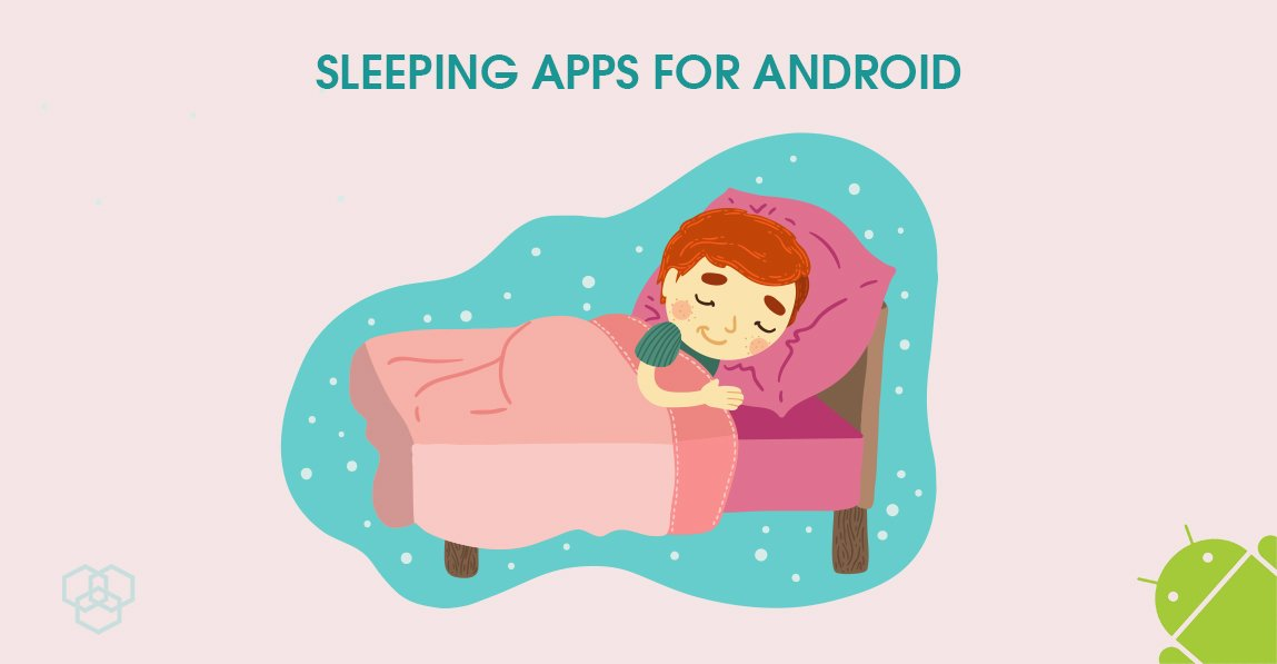 Best sleep tracking apps for Android in 2021
