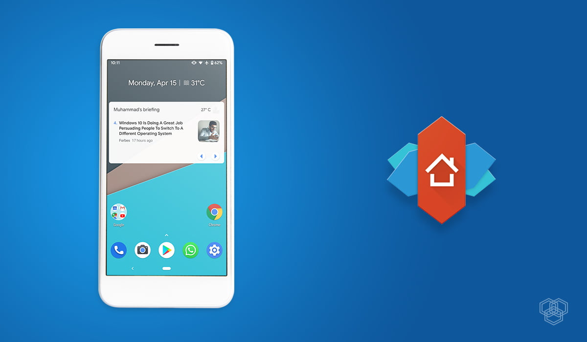Nova launcher is one of the best launchers for Android phones