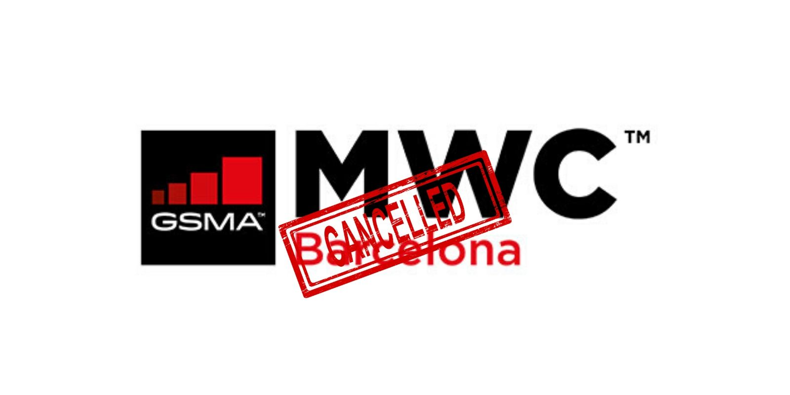 GSMA cancels MWC 2020 over the concerns of Coronavirus