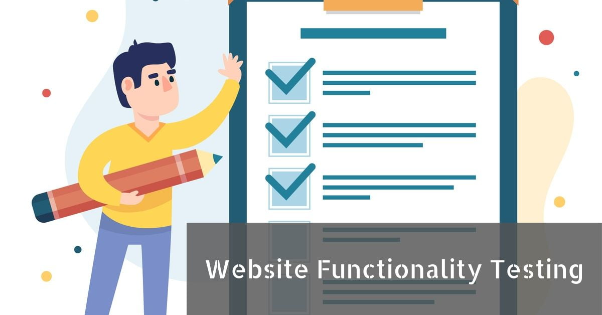 An illustration of website functionality testing