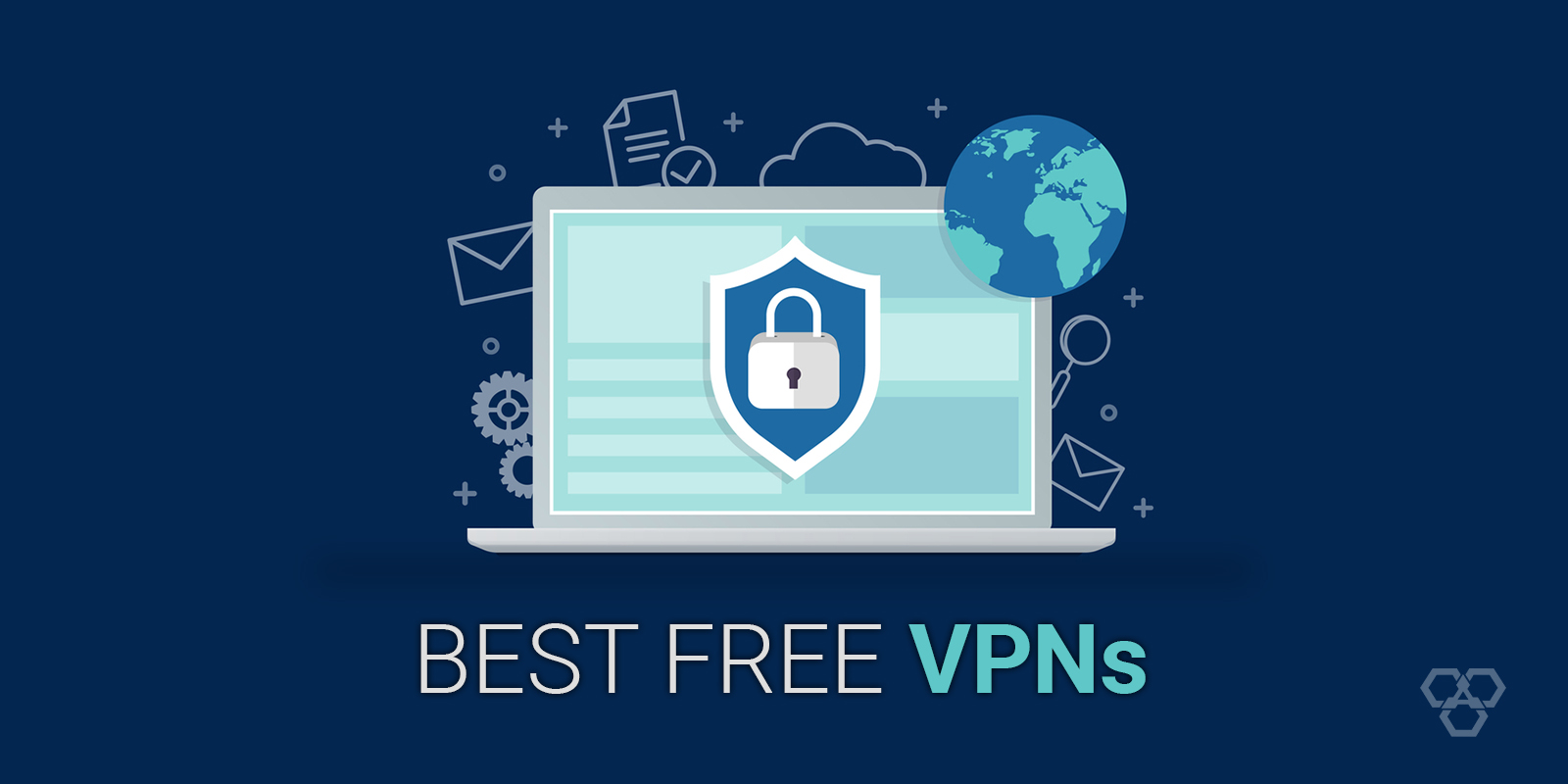 Best Free VPNs for 2021