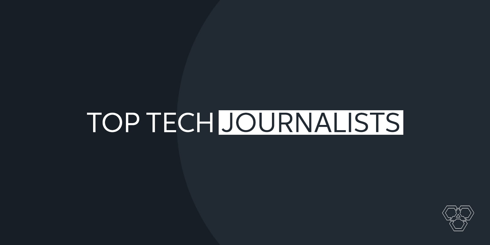 Top Tech Journalists