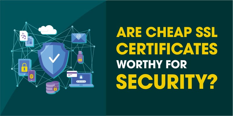 Free SSL vs. Paid SSL: Are free SSL certificates worthy?