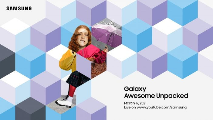 Samsung Unpacked March 2021 event
