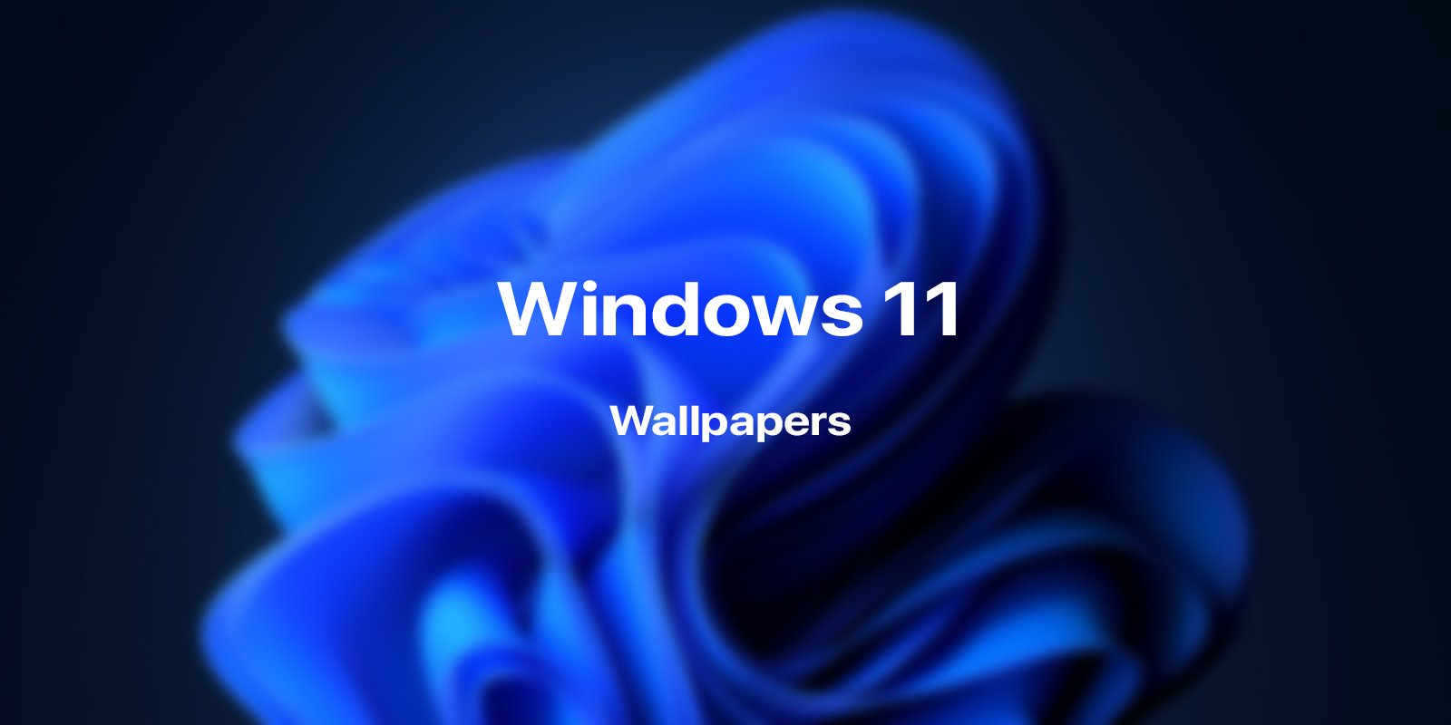 Download leaked Windows 11 wallpapers